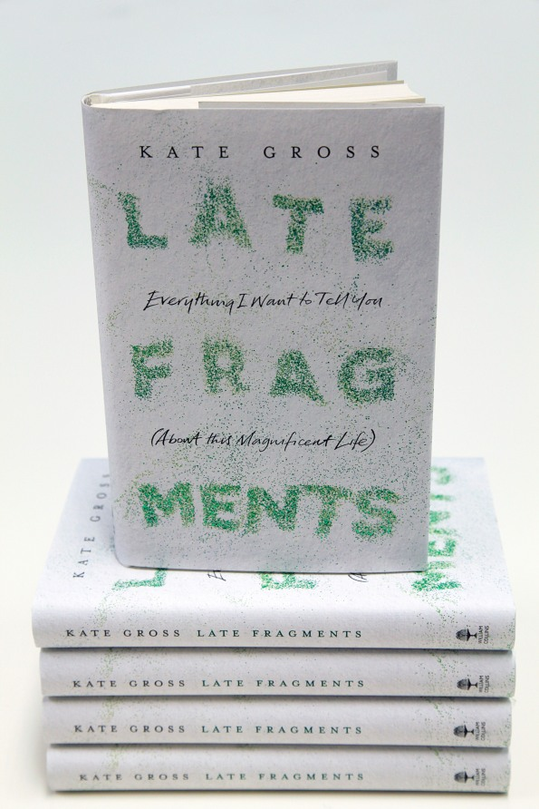 "Click the book cover to pre-order ""Late Fragments: Everything I Want to Tell You (About This Magnificent Life)"""